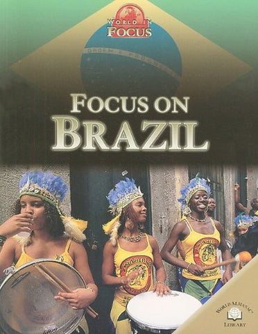 Focus On Brazil (World In Focus)