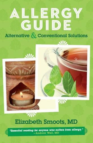 Allergy Guide: Alternative & Conventional Solutions (Smoots Guides)
