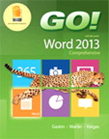 Go! With Microsoft Word 2013 &  Mylab It With Pearson Etext -- Access Card -- For Go! With Office 2013 Package