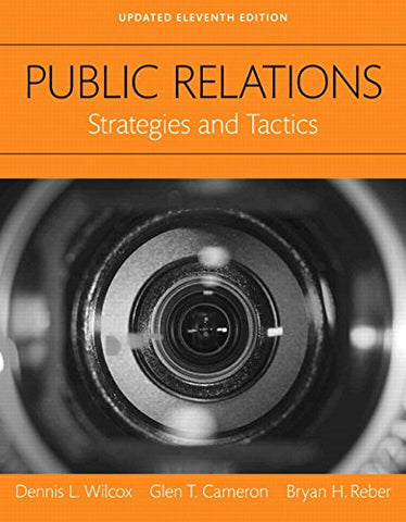 Public Relations: Strategies And Tactics, Books A La Carte (11Th Edition)