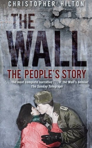 The Wall: The People'S Story