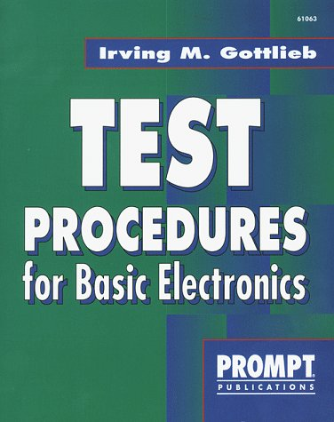 Test Procedures For Basic Electronics