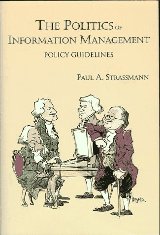 The Politics Of Information Management: Policy Guidelines