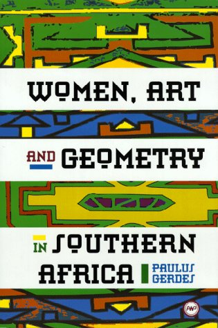 Women, Art And Geometry In Southern Africa