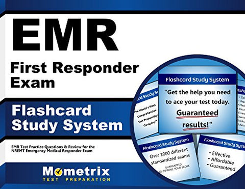 Emr First Responder Exam Flashcard Study System: Emr Test Practice Questions & Review For The Nremt Emergency Medical Responder Exam (Cards)