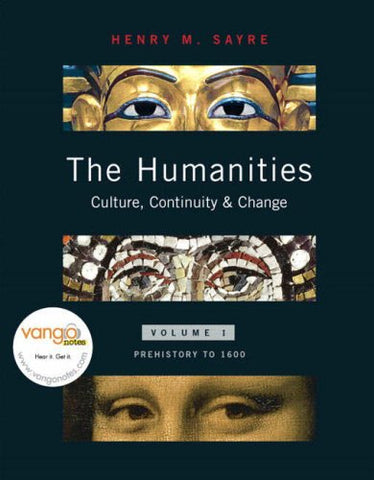 The Humanities: Culture, Continuity, And Change, Volume 1