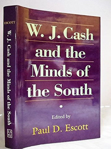 W.J. Cash And The Minds Of The South