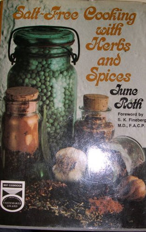 Salt Free Cooking With Herbs And Spices