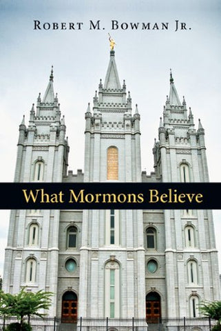 What Mormons Believe