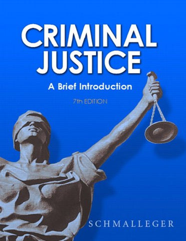 Criminal Justice: A Brief Introduction (7Th Edition)