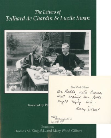 The Letters Of Teilhard De Chardin And Lucile Swan (English And French Edition)