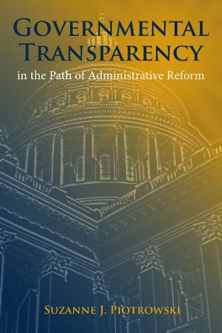 Governmental Transparency In The Path Of Administrative Reform