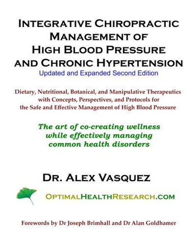 Integrative Chiropractic Management Of High Blood Pressure And Chronic Hypertension