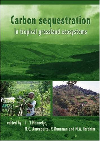 Carbon Sequestration In Tropical Grassland Ecosystems