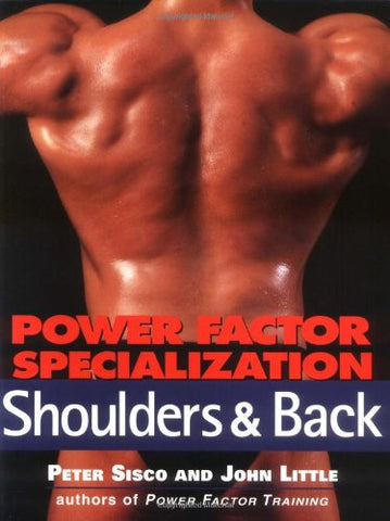 Power Factor Specialization: Shoulders & Back