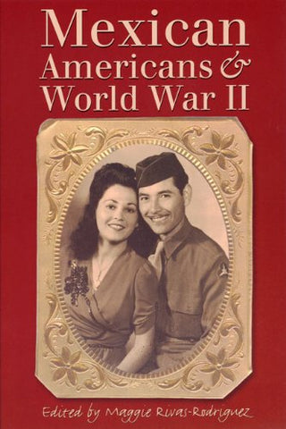 Mexican Americans And World War Ii
