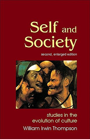 Self And Society: Studies In The Evolution Of Culture (Societas)