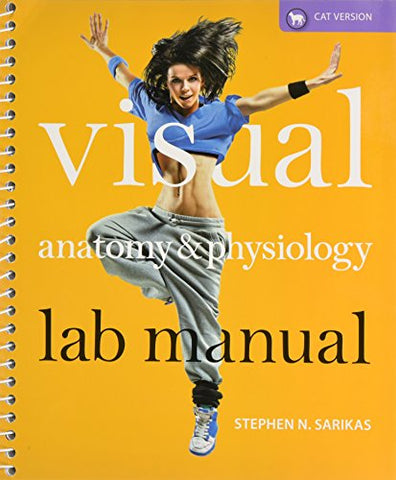 Visual Anatomy & Physiology Lab Manual, Cat Version And Modified Masteringa&P With Pearson Etext & Valuepack Access Card