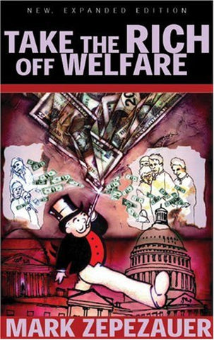 Take The Rich Off Welfare