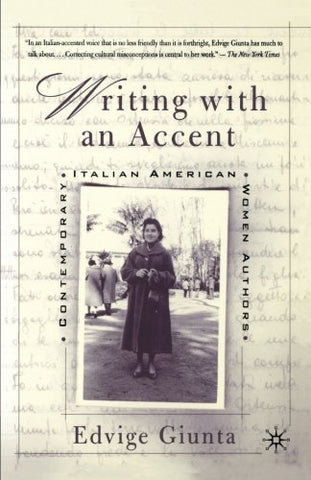 Writing With An Accent: Contemporary Italian American Women Authors