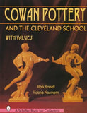 Cowan Pottery And The Cleveland School (Schiffer Book For Collectors)