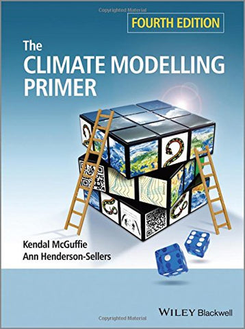 The Climate Modelling Primer, 4Th Edition