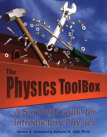 The Physics Toolbox: A Survival Guide For Introductory Physics