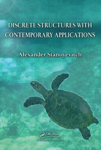Discrete Structures With Contemporary Applications