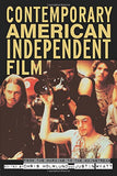 Contemporary American Independent Film: From The Margins To The Mainstream