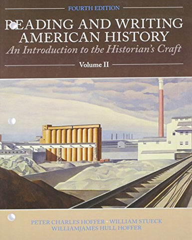 Reading And Writing American History, Volume 2 (4Th Edition)