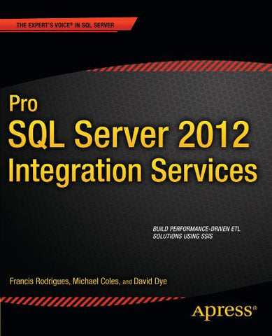 Pro Sql Server 2012 Integration Services (Expert'S Voice In Sql Server)