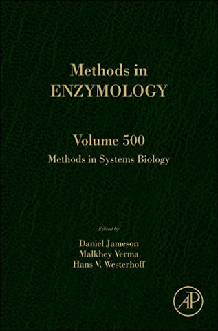 Methods In Systems Biology, Volume 500 (Methods In Enzymology)
