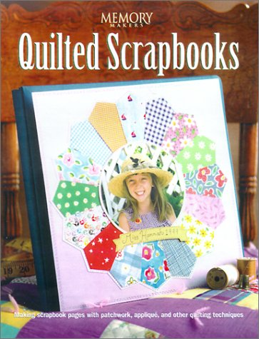 Quilted Scrapbooks (Memory Makers)