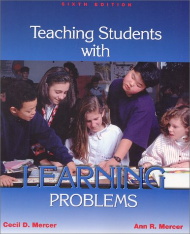 Teaching Students With Learning Problems (6Th Edition)