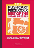 The Pushcart Prize Xxxix: Best Of The Small Presses 2015 Edition (The Pushcart Prize)