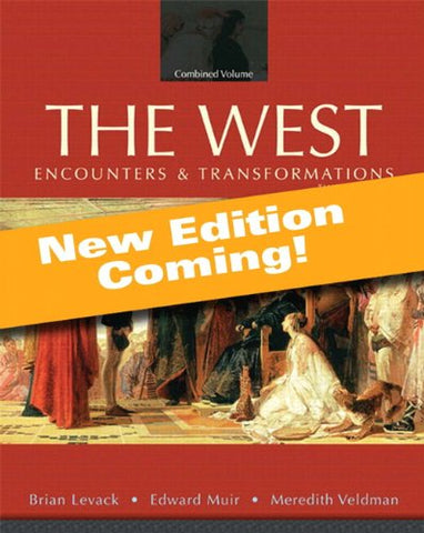 The West: Encounters And Transformations, Volume 1, Books A La Carte Edition (4Th Edition)