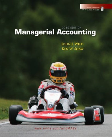 Managerial Accounting 2010 Edition