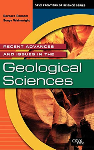 Recent Advances And Issues In The Geological Sciences (Frontiers Of Science Series)