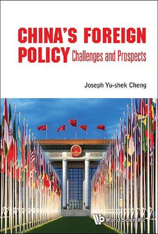China'S Foreign Policy: Challenges And Prospects