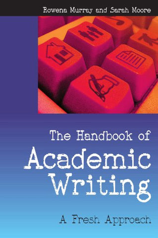 The Handbook Of Academic Writing