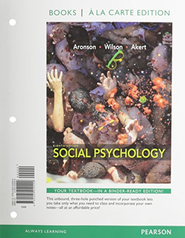 Social Psychology, Books A La Carte Edition (8Th Edition)