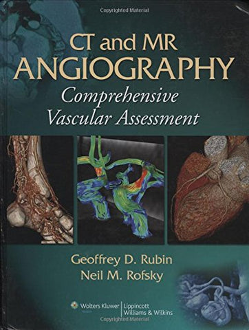 Ct And Mr Angiography: Comprehensive Vascular Assessment