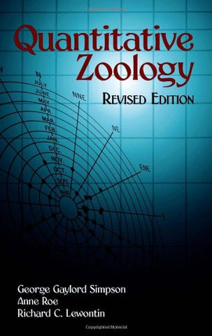 Quantitative Zoology: Revised Edition (Dover Books On Biology, Psychology, And Medicine)