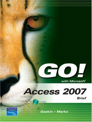 Go! With Microsoft Access 2007, Brief