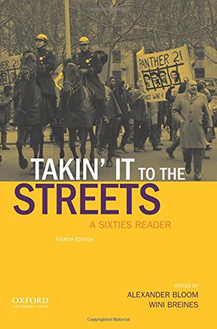 Takin' It To The Streets: A Sixties Reader