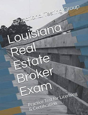 Louisiana Real Estate Broker Exam: Practice Test For Licensing & Certification