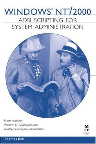 Windows Nt/2000 Adsi Scripting For System Administration