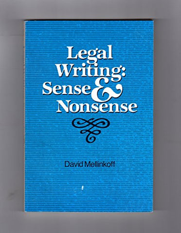 Legal Writing: Sense And Nonsense