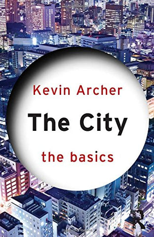 The City: The Basics