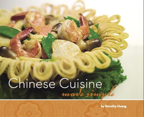Chinese Cuisine, Made Simple